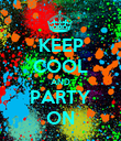 KEEP COOL AND PARTY ON - Personalised Poster large