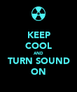 KEEP COOL AND TURN SOUND ON - Personalised Poster large