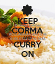 KEEP CORMA AND CURRY ON - Personalised Poster large