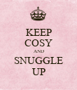KEEP COSY AND SNUGGLE UP - Personalised Poster large