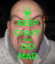 KEEP CrAzY AND GO MAD - Personalised Poster large
