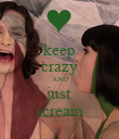 keep crazy AND just scream - Personalised Poster large