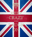 KEEP CRAZY AND LAUGH ON - Personalised Poster large