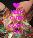 KEEP CUTE AND CARRY ON - Personalised Poster large
