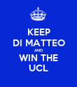 KEEP DI MATTEO AND WIN THE UCL - Personalised Poster large