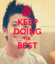 KEEP DOING THE  BEST  - Personalised Poster large