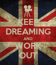 KEEP DREAMING AND WORK OUT - Personalised Poster large