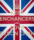 KEEP ENCHANCERS AND LOVE GREYSON CHANCE - Personalised Poster large