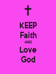 KEEP Faith AND Love God - Personalised Poster large