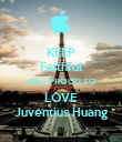KEEP Faithful AND PROUD TO LOVE Juventius Huang - Personalised Poster large