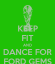 KEEP FIT AND DANCE FOR FORD GEMS - Personalised Poster large