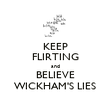 KEEP FLIRTING and BELIEVE WICKHAM'S LIES - Personalised Poster large