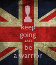 keep going AND be a warrior - Personalised Poster large