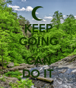 KEEP GOING YOU CAN DO IT - Personalised Poster large