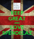 KEEP GREAT AND LOVE SPENDELAZ - Personalised Poster large
