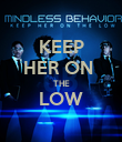 KEEP HER ON  THE LOW  - Personalised Poster large