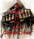 KEEP IT CALM and Game Over - Personalised Poster large
