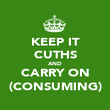 KEEP IT CUTHS AND CARRY ON (CONSUMING) - Personalised Poster large