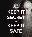KEEP IT SECRET ~ KEEP IT SAFE - Personalised Poster large