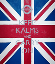 KEEP KALMS AND CARRY ON - Personalised Poster large