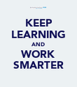 KEEP LEARNING AND WORK SMARTER - Personalised Poster large