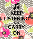 KEEP LISTENING AND CARRY ON - Personalised Poster large