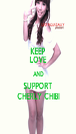 KEEP LOVE AND SUPPORT CHERLY CHIBI - Personalised Poster large