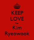 KEEP LOVE For Kim Ryeowook - Personalised Poster large