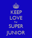KEEP LOVE For SUPER JUNIOR - Personalised Poster large