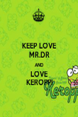 KEEP LOVE MR.DR AND LOVE KEROPPI - Personalised Poster small
