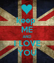 keep  ME AND I LOVE YOU - Personalised Poster large