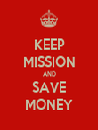 KEEP MISSION AND SAVE MONEY - Personalised Poster large