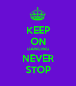 KEEP ON DANCING NEVER STOP - Personalised Poster large