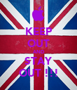 KEEP OUT AND STAY OUT !!! - Personalised Poster large