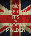 KEEP OUT IT'S MY FILOFAX MALDEN - Personalised Poster large