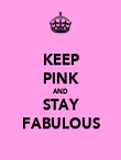 KEEP PINK AND STAY FABULOUS - Personalised Poster large