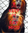 KEEP PT AND PAY MICO - Personalised Poster large
