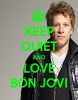 KEEP QUIET AND LOVE BON JOVI - Personalised Poster large