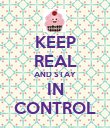 KEEP REAL AND STAY IN CONTROL - Personalised Poster large