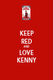 KEEP RED AND LOVE KENNY - Personalised Poster large