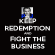 KEEP REDEMPTION AND FIGHT THE BUSINESS - Personalised Poster large