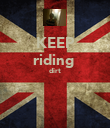KEEP riding  dirt   - Personalised Poster large