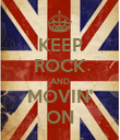 KEEP ROCK AND MOVIN' ON - Personalised Poster large