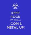 KEEP ROCK MY WALLS .COM & METAL UP! - Personalised Poster large