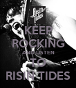 KEEP ROCKING AND LISTEN  TO  RISIN TIDES - Personalised Poster large