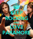 KEEP ROCKING AND LOVE PARAMORE - Personalised Poster large