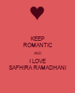 KEEP ROMANTIC AND I LOVE SAFHIRA RAMADHANI - Personalised Large Wall Decal