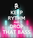 KEEP RYTHM AND DROP THAT BASS - Personalised Poster large