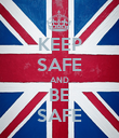 KEEP SAFE AND BE SAFE - Personalised Poster large