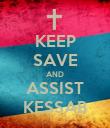 KEEP SAVE AND ASSIST KESSAB - Personalised Poster large
